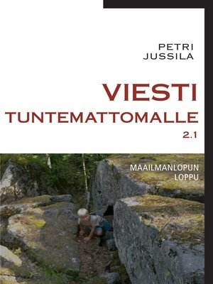 cover image of Viesti tuntemattomalle 2.1--maailmanlopun loppu