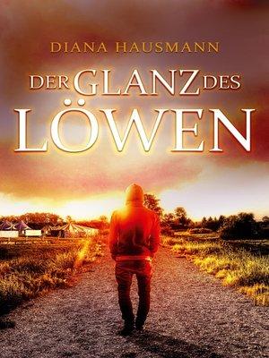 cover image of Der Glanz des Löwen