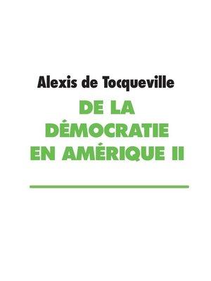 cover image of De la démocratie en Amérique II