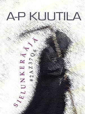 cover image of Sielunkerääjä #2AZ37Q6
