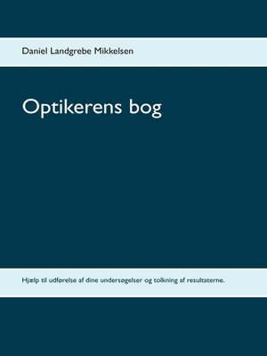 cover image of Optikerens bog