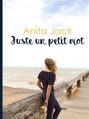 cover image of Juste un petit mot