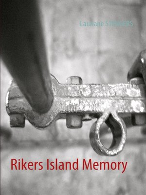 cover image of Rikers Island Memory