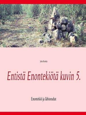 cover image of Entistä Enontekiötä kuvin 5.