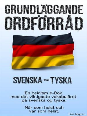 cover image of Grundläggande ordförråd Svenska--Tyska