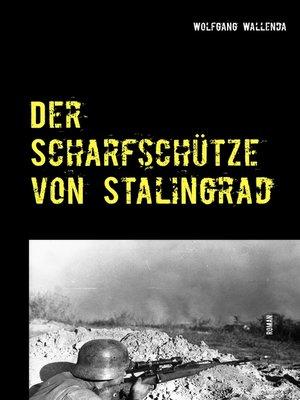 cover image of Der Scharfschütze von Stalingrad