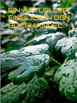 cover image of Ein aktueller Einblick in den Buchhandel.