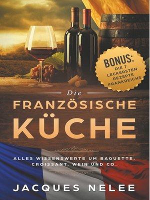 cover image of Bordeaux--Die Küche Frankreichs