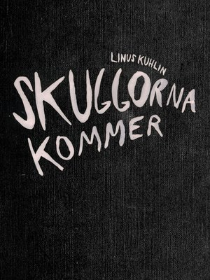 cover image of Skuggorna kommer