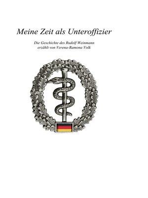 cover image of Meine Zeit als Unteroffizier