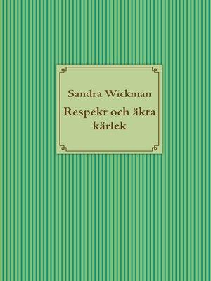 cover image of Respekt och äkta kärlek