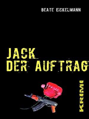 cover image of Jack--Der Auftrag