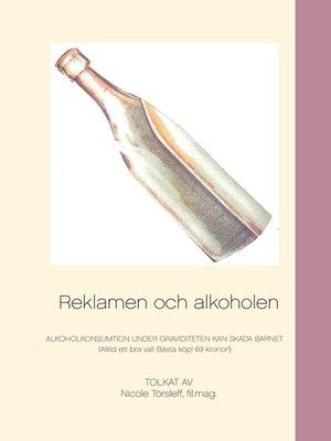 cover image of Reklamen och alkoholen
