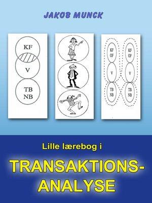 cover image of Lille lærebog i transaktionsanalyse