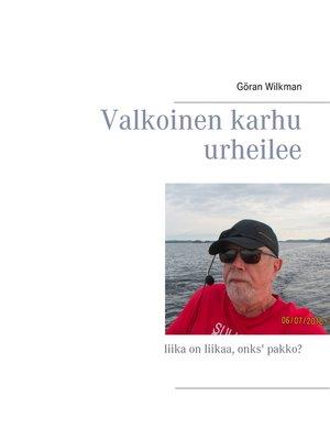 cover image of Valkoinen karhu urheilee