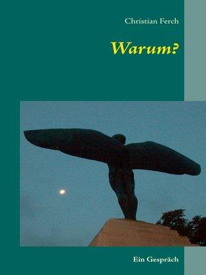 cover image of Warum?