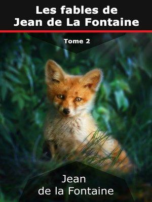 cover image of Les fables de Jean de La Fontaine