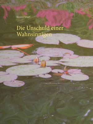 cover image of Die Unschuld einer Wahnsinnigen