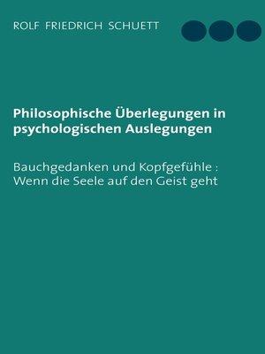 cover image of Philosophische Überlegungen in psychologischen Auslegungen