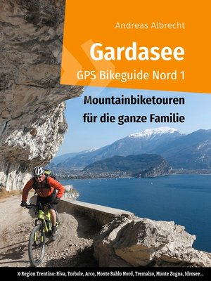 cover image of Gardasee GPS Bikeguide Nord 1