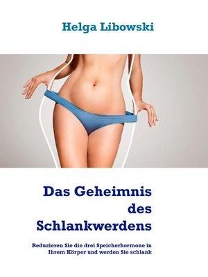 cover image of Das Geheimnis des Schlankwerdens