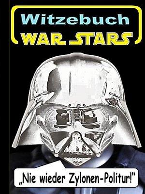 cover image of War Stars--Teil 2 (Witzebuch); Inoffizielles Star Wars Buch