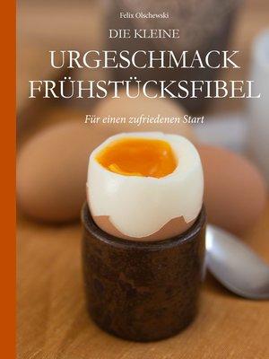 cover image of Die kleine Urgeschmack Frühstücksfibel