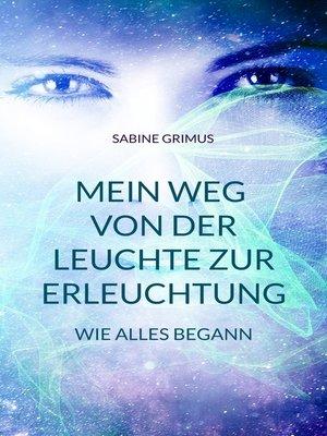cover image of Mein Weg von der Leuchte zur Erleuchtung