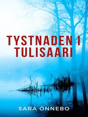cover image of Tystnaden i Tulisaari