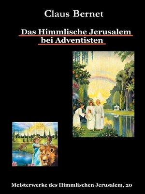 cover image of Das Himmlische Jerusalem bei Adventisten
