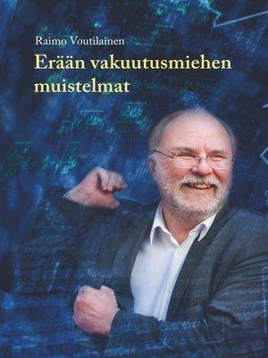 cover image of Erään vakuutusmiehen muistelmat