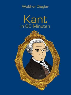 cover image of Kant in 60 Minuten
