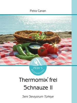 cover image of Thermomix frei Schnauze