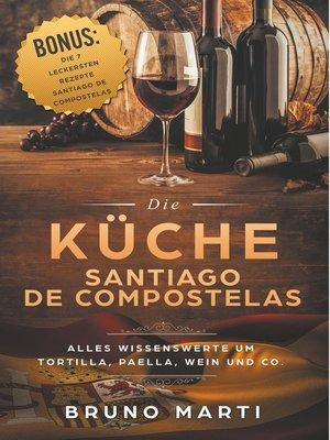 cover image of Die Küche Santiago de Compostelas