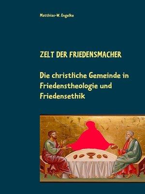 cover image of Zelt der Friedensmacher