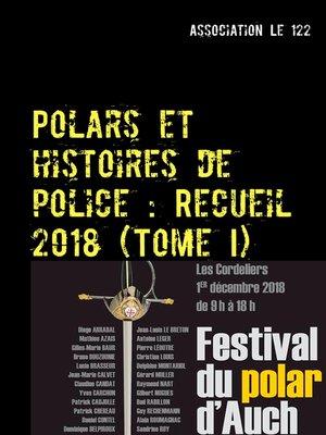 cover image of Polars et histoires de police --Recueil 2018