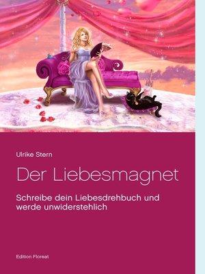 cover image of Der Liebesmagnet