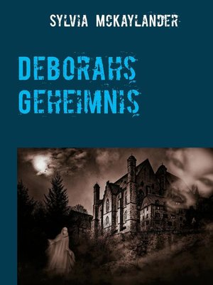 cover image of Deborahs Geheimnis