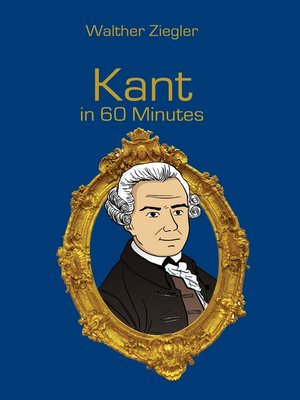 cover image of Kant in 60 Minutes