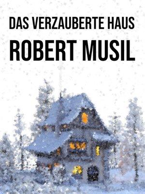 cover image of Das verzauberte Haus