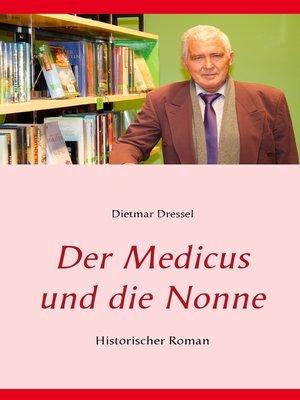 cover image of Der Medicus und die Nonne