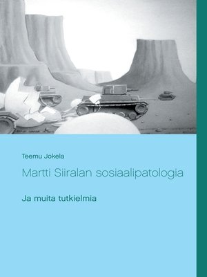 cover image of Martti Siiralan sosiaalipatologia ja muita tutkielmia