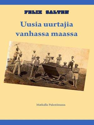 cover image of Uusia uurtajia vanhassa maassa