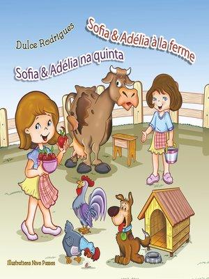 cover image of Sofia & Adélia à la ferme