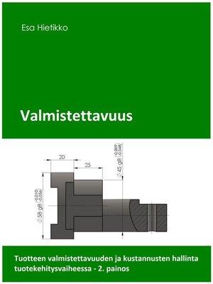 cover image of Valmistettavuus