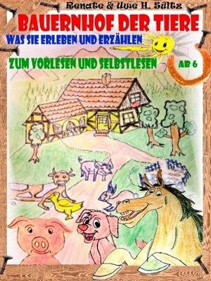 cover image of Bauernhof der Tiere--was sie erleben und erzählen