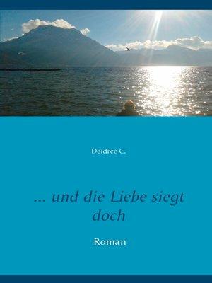 cover image of ... und die Liebe siegt doch