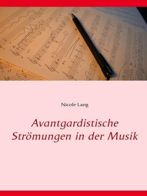 cover image of Avantgardistische Strömungen in der Musik