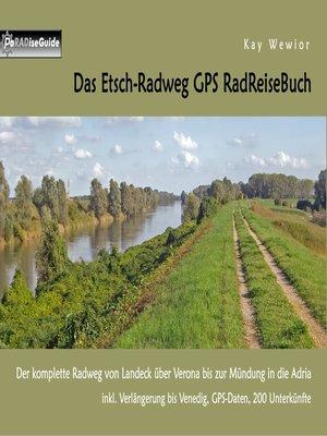 cover image of Das Etsch-Radweg GPS RadReiseBuch