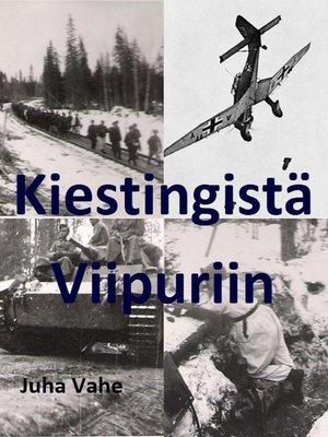cover image of Kiestingistä Viipuriin